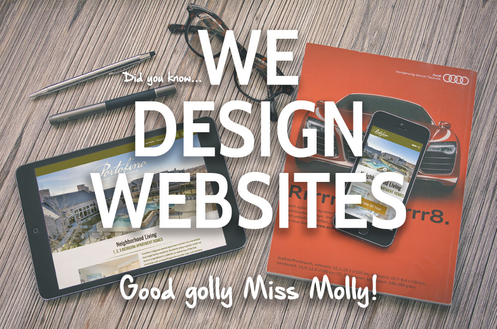 We Design Websites, Good golly Miss Molly!